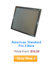 American Standard Pre-Filters
